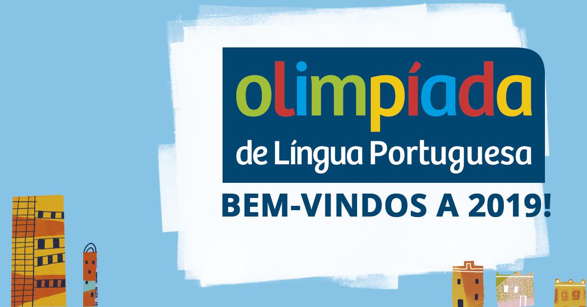 Resultado de imagem para olimpiada lingua portuguesa 2019